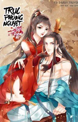 Đọc truyện [ Truyện Tranh ] Trục Phong Nguyệt, Dư Quân Hỉ