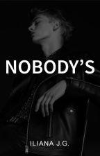 Nobody's by IlianaJG