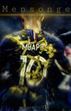 Mensonge | Kylian Mbappé by rserena10