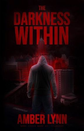 The Darkness Within ~ A Superhero Novel by AmberLynnWriter