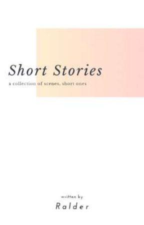 Short Stories by Ralder