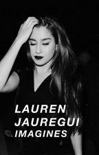 LAUREN JAUREGUI Imagines (gxg) by Gingerus7