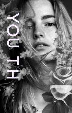 Y O U T H [EN] by GeekEvergirl
