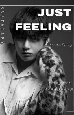 『 Just Feeling 』«k.taehyung»