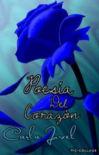 Poesía Del Corazón  by carla7ariana