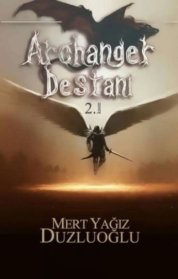 Archanger Destanı: İkinci Kısım (Kitap Oluyor) by YagizDUZLUOGLU