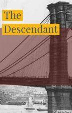 The Descendant by Hephaestia