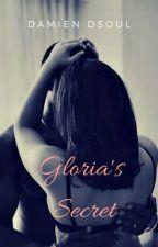 Gloria's Secret  by dsoul60