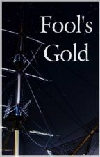 Fool's Gold [Squall/Reader] by Mythrite
