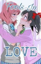 → FOOLS IN LOVE  [NICOMAKI] by komaruhasmyuwus