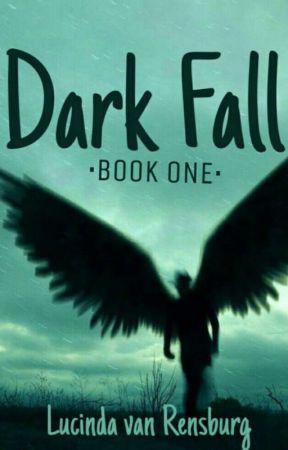 Dark Fall by ChildOfAthenaX
