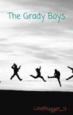 Grady Boys by LoveNugget11