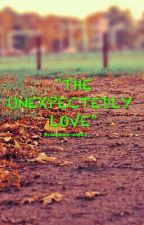 """THE UNEXPECTEDLY LOVE"" (On Going) by AngelicaHeronAguilar"