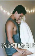• INEVITABLE • by ValeZQueen