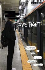 Love Fight | BTS x Male!Reader  by Namjoonios