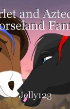 Scarlet and Aztec - A Horseland Fanfic by TheRealJelly123