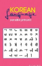 Korean Language by Paradise_Princess