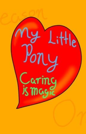 My Little Pony - Caring Is Magic by Broken_Shadow_Melody