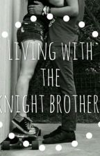 Living with the Knight Brothers by bambi_rox