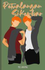 Petualangan si Kembar by Eeeewy
