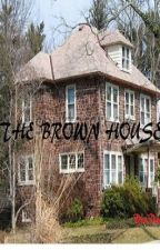 The Brown House - Watty Awards 2012 by DeepikaDas