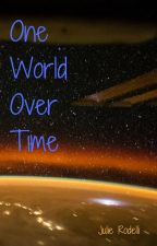 One World Over Time by JulieRodelli