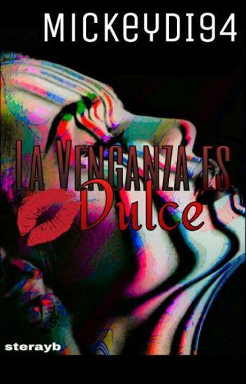 La Venganza es Dulce //Sasusaku, Naruhina, Saino, Nejiten, Shikatema//