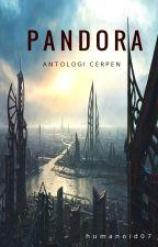 Pandora : Antologi Cerpen by 07fido