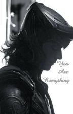 You Are Everything ~Loki Laufayson by just-any-girl