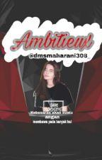 Ambitieux by dmsmaharani308_
