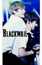 BLACKMAIL |vkook♡taekook by NaturallyFreaky