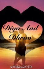Diya and Dhruv by miloni2010