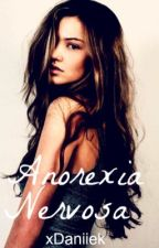 Anorexia Nervosa. by xlittlewriter_