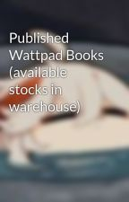 Published Wattpad Books (available stocks in warehouse) by rorree