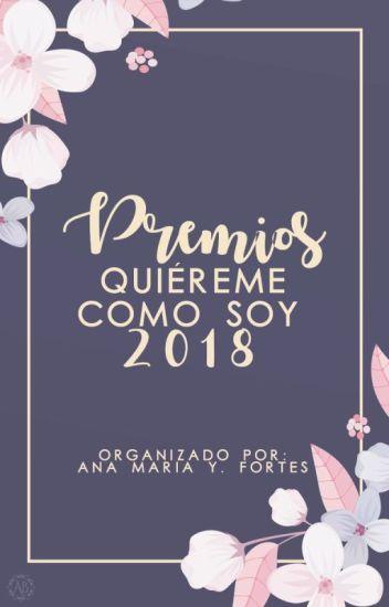 PREMIOS ✻QUIÉREME COMO SOY✻ 2018 [[Inscripciones cerradas]]