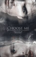Choose Me [Damon] [Klaus] by SoneaMJ