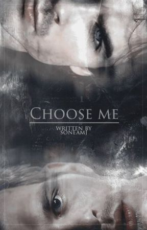 Choose Me [Damon] [Klaus] by SoneaMJ