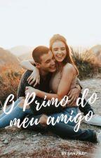 O Primo Do Meu Amigo  by Sah_Fray