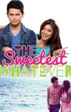 The Sweetest Whatever (JaDine FanFiction) by ms-teryosa