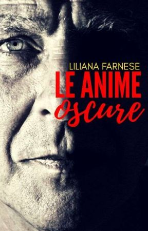 Le Anime Oscure by LilyAnnF