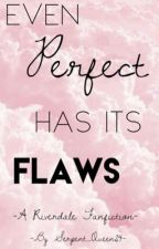 Even Perfect Has its Flaws- A Riverdale Fanfic by Serpent_Queen24