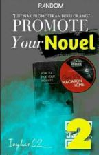 Promote Your Novel 2 [H] by izyhar02_