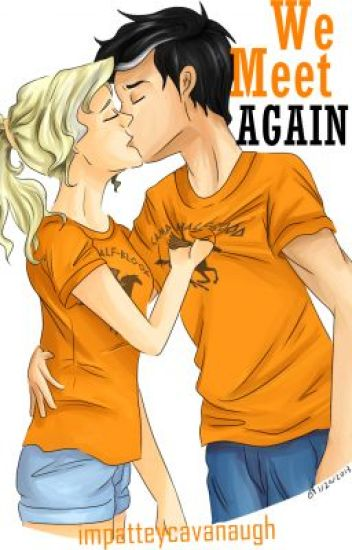 Percabeth: We Meet Again (D&HS Book 2) Percy Jackson Fanfiction