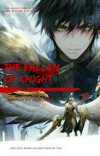 The Fallen Of Knight by Rubinart