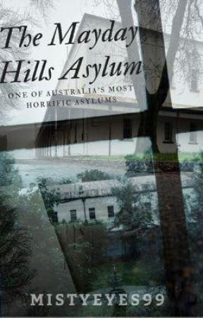 The Mayday Hills Asylum by KMAlex99