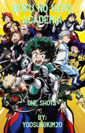 Boku No Hero Academia - one shots by YoosungKim20