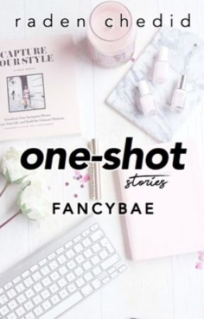 ONE-SHOT STORY by fancybae