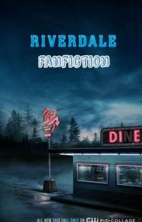 Riverdale Fanfiction [S P] by Bikergirl03