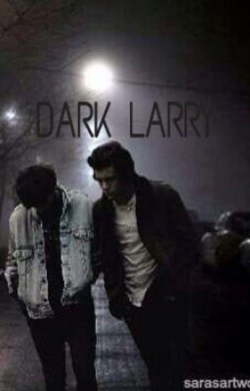 Dark Larry {au} #Wattys2014