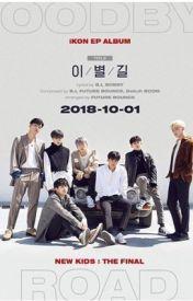 iKON's Lyrics and Updates 2018 - DK - Wattpad